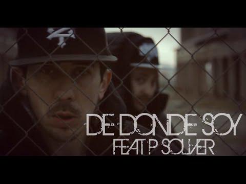 Arte Mc & La P Wey feat. P solver – «De donde soy» [Videoclip]