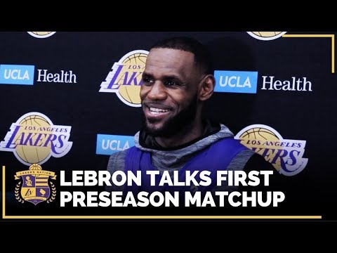 Video: Lakers Training Camp: LeBron Talks About Their Upcoming Preseason Game