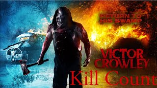 Nonton Victor Crowley   Hatchet 4  All Deaths Film Subtitle Indonesia Streaming Movie Download