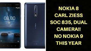 Nokia 8 release soon Nokia 8 Specs Price and ReviewNokia 8 Release Soon No Nokia 9 this year Nokia 8 Specs Price Press Render LeakNokia 8 Press Renders Leak Showing Vertical Dual Camera Setup, Carl Zeiss Optics.Nokia brand licensee HMD Global launched two revamped feature phones just a day ago, but is yet to release its much-anticipated flagship device. The rumoured Nokia 8 flagship has now leaked in press renders, giving away all the design details and the use of Carl Zeiss optics ahead of the alleged launch on July 31. Furthermore,the vertical dual camera setup has also been leaked separately, corroborating that the Nokia 8 will incorporate Carl Zeiss optics.Tipster extraordinaire Evan Blass (aka @evleaks) has posted a press render of the Nokia 8 flagship showing the device from the front and back. A Blue colour variant is seen sporting a metal body and a vertical dual camera setup at the back. The lenses are Zeiss branded, making this the first smartphone to be leaked with this after the announcement of HMD Global and Zeiss partnership earlier this month. @evleaks also leaked the dual camera module separately showing two camera lenses, a flash at the bottom, and an extra hole presumed to be for laser autofocus. However, that's just speculation and the fourth hole could be for something entirely different.There's a Home Button in the front with hardware capacitive keys on either side for navigation. The volume and power keys both are seen situated on the right edge of the device, while the 3.5mm audio jack is seen sitting on the top edge.he Nokia 8 is tipped to run on Android 7.1 Nougat and sport a 5.3-inch QHD display. It is expected to be powered by the Snapdragon 835 processor. Nokia 8 may launch with 4GB RAM and 64GB storage initially, though the rumoured 6GB RAM and 8GB RAM variant may see the light of the day a little bit later. Two 13-megapixel rear lenses from Carl Zeiss are a possibility, and a 13-megapixel front camera is expected as well. The dimensions