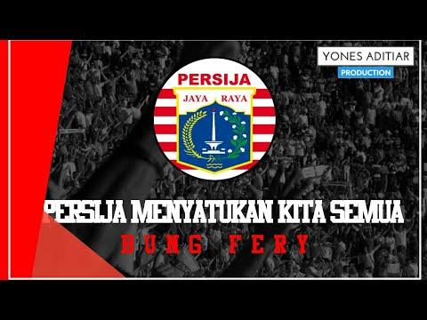 Download Lagu Lagu Persija - Persija Menyatukan Kita Semua With Lyric (Artis : Bung Fery) Music Video