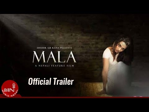 माला - Mala New Nepali Movie Trailer HD