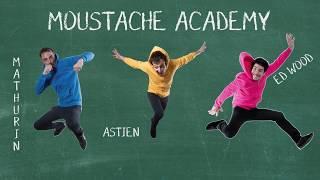 Moustache Academy
