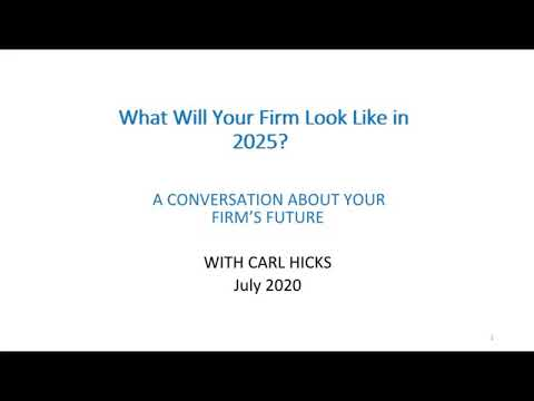 What Will Your Firm Look Like in 2025?