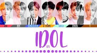 Video BTS (방탄소년단) - 'IDOL' LYRICS (Color Coded Eng/Rom/Han/가사)(English Translations Official Captions) MP3, 3GP, MP4, WEBM, AVI, FLV November 2018