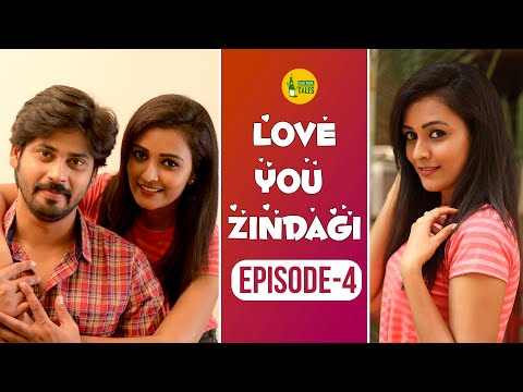 Love You Zindagi | Episode - 4 | When Best Friends Fall In Love | Web Series | Goli Soda Tales