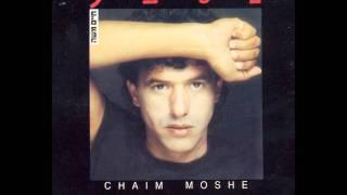 """חיים משה - נשבע (""""נשבע"""") Haim Moshe"""