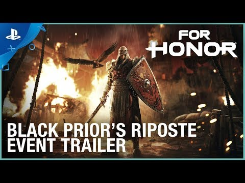 For Honor - Black Prior's Riposte Event  Trailer | PS4 - Thời lượng: 2 phút, 12 giây.