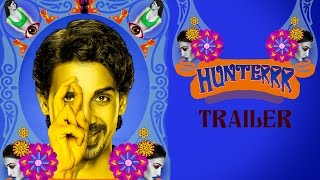 Hunterrr Movie Trailer