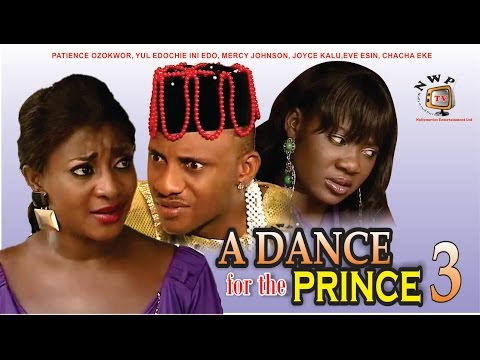 A Dance for the Prince 3 - Nigerian Nollywood Movie