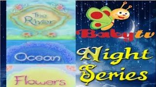 Video Baby TV's Night Series: The River || Ocean ||  Flowers MP3, 3GP, MP4, WEBM, AVI, FLV Juli 2018