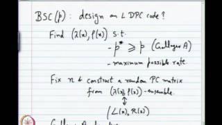 Mod-01 Lec-27 Optimized Irregular LDPC Codes, Soft Message Passing Decoders