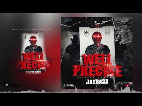 Jafrass - Well Precise (Official Audio)