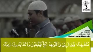 The Strangers   Ustadz Abu Usamah Lc   Surat Ali Imran ayat 1 9