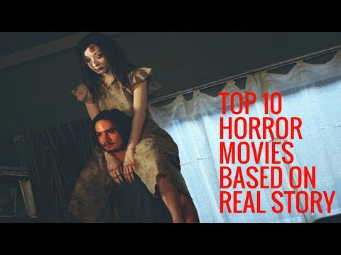 Top 10 Hollywood Horror Movies Based on REAL STORY