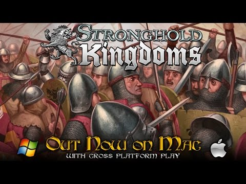 Stronghold Kingdoms — Mac Trailer