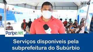 Serviços disponíveis pela subprefeitura do Subúrbio