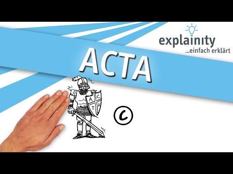 ACTA einfach erklärt