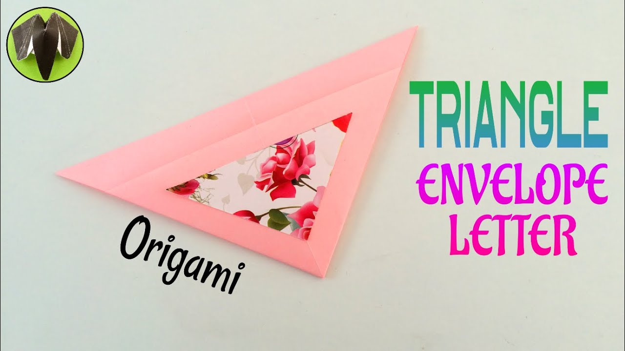 Origami Tutorial To Make Triangle Envelope Letter Easy