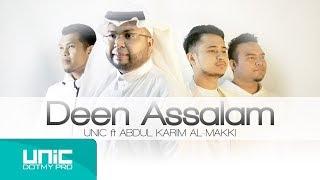 Video UNIC - DEEN ASSALAM FEAT ABDUL KARIM AL-MAKKI (COVER) MP3, 3GP, MP4, WEBM, AVI, FLV April 2019
