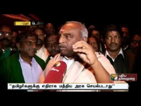 Interview with Minister Pon Radhakrishnan on putting an end for farmers fasting at Delhi