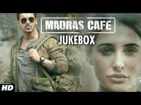 Madras Cafe Full Songs (Jukebox)