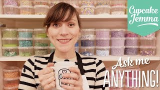 It's Ask Me Anything Time! | Cupcake Jemma by Cupcake Jemma