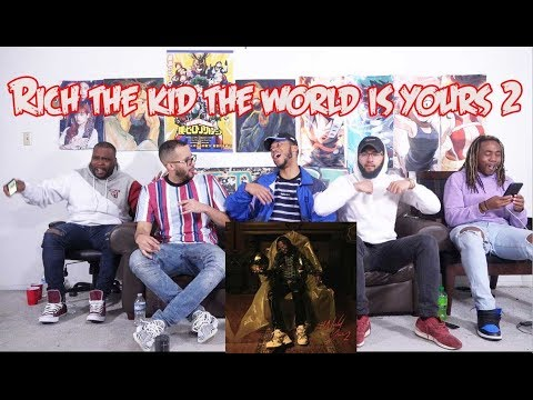 RICH THE KID - The World Is Yours 2 (REACTION/REVIEW)
