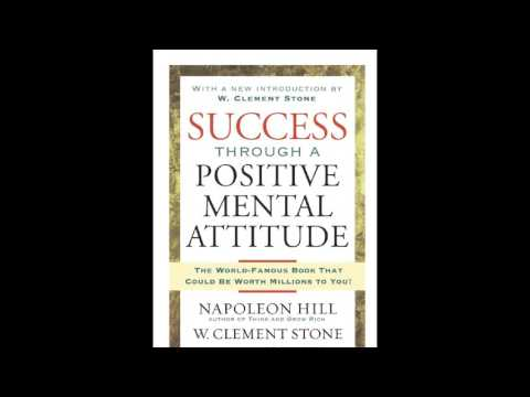 Success Through A Positive Mental Attitude #3   W  Clement Stone, Napoleon Hill
