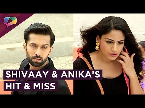 Shivaay And Anika Have a Hit And Miss | Shivaay To