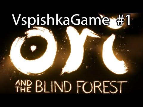 Ori and The Blind Forest - Прохождение VspishkaGame - Первый час [1080p 60fps]