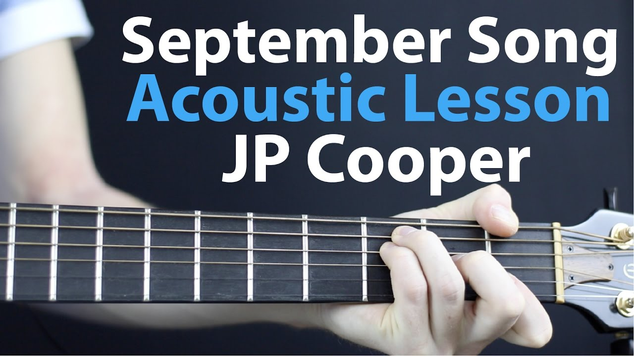 JP Cooper: September Song Acoustic Guitar Lesson EASY