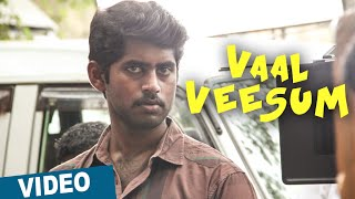 Vaal Veesum Vazhkai Video Song