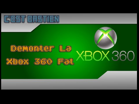 comment demonter xbox 360 fat