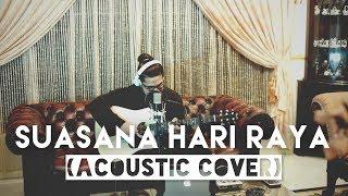 Izzat Ashraff - Suasana Hari Raya (Acoustic Cover)