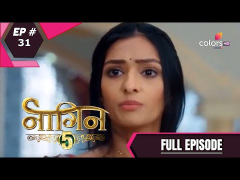 Naagin 5   Full Episode 31   With English Subtitles