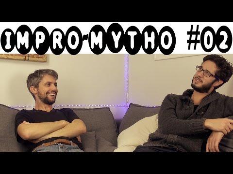 ILS JOUENT à SERGE LE MYTHO ! - Impro-Mytho #02
