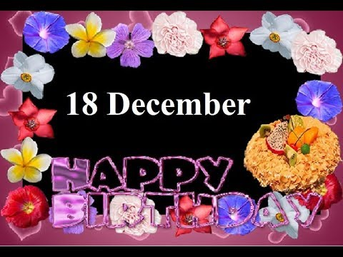 Happy birthday messages - 18 december happy birthday status, birthday wishes, happy birthday, whatsapp status, जन्मदिन