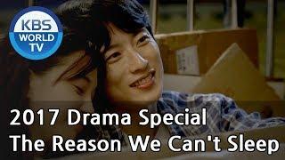 Video The Reason We Can't Sleep | 우리가 못 자는 이유  [KBS Drama Special / 2017.11.22] MP3, 3GP, MP4, WEBM, AVI, FLV Maret 2018
