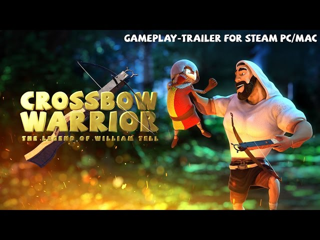 Видео к игре Crossbow Warrior - The Legend of William Tell