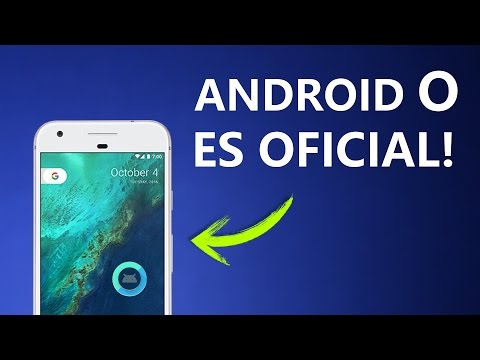 Android 8.0 - Todas las Novedades y Como Descargar!