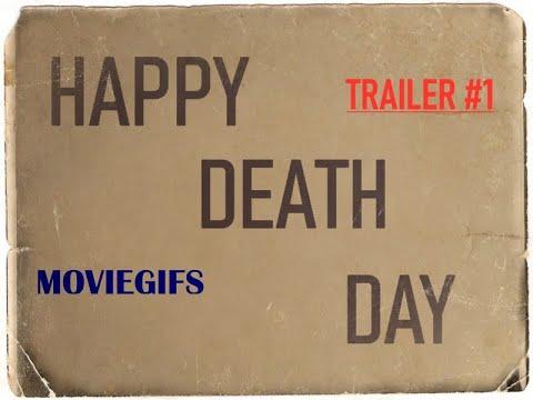 HAPPY DEATH DAY // TRAILER #1 / 2017