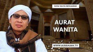 Video Aurat Wanita - Buya Yahya Menjawab MP3, 3GP, MP4, WEBM, AVI, FLV September 2018