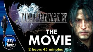 Final Fantasy Xv  The Movie