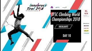 IFSC Climbing World Championships - Innsbruck 2018 - Highlights Day 10 by International Federation of Sport Climbing