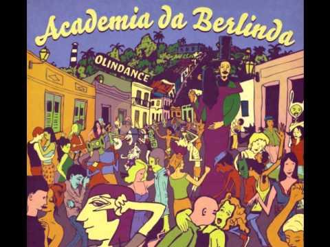 Academia da Berlinda - E Então