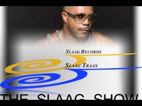 The SLAAG SHOW