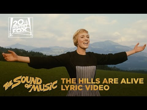 "The Sound of Music | ""The Hills Are Alive"" Lyric Video 