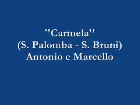 Carmela - Antonio e Marcello