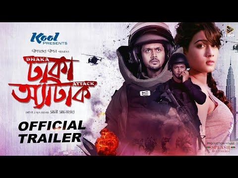 Download Dhaka Attack (2017)   Bengali Film   Official Trailer   Arifin Shuvoo   Mahiya Mahi   Dipankar Dipon HD Mp4 3GP Video and MP3